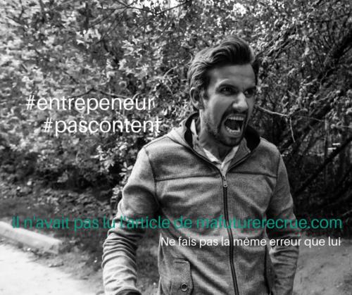 10 erreurs très fréquentes des entrepreneurs lors d'un recrutement